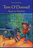 Tom O'Donnell - Feuer in Atlantis