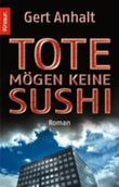 Tote mögen keine Sushi