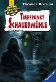 Die Knickerbocker-Bande: Treffpunkt Schauermühle