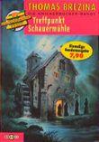 Die Knickerbocker-Bande 9: Treffpunkt Schauermühle
