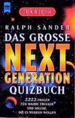Trek'n Trivia. Das große Next Generation Quizbuch