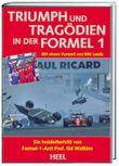 Triumph und Tragödien in der Formel 1. Ein Insiderbericht
