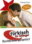 Türkisch für Anfänge - Durchdrehen garantiert