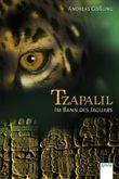 Tzapalil - Im Bann des Jaguars