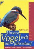 Unsere Vogelwelt im Jahreslauf