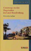 Unterwegs zu den Hugenotten im Land Brandenburg