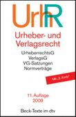 Urheber- und Verlagsrecht: Urheberrechtsgesetz, Verlagsgesetz, Recht der urheberrechtlichen Verwertungsgesellschaften, Internationales Urheberrecht