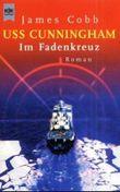 USS Cunningham - Im Fadenkreuz