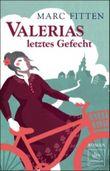 Valerias letztes Gefecht