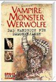 Vampire, Monster, Werwölfe