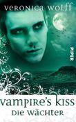 Die Wächter - Vampire's Kiss