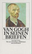 Van Gogh in seinen Briefen