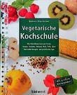 Vegetarische Kochschule