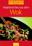 Vegetarisches aus dem Wok