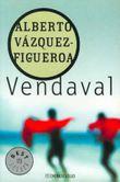 Vendaval/ The Gale