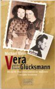 Vera und der braune Glücksmann