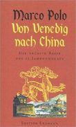 Von Venedig nach China