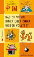 Was du schon immer über China wissen wolltest