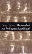 Was geschah mit der Pygmac-Expedition?
