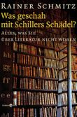 Was geschah mit Schillers Schädel?
