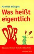 """Was heißt eigentlich """"DDR""""?"""