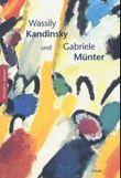 Wassily Kandinsky und Gabriele Münter