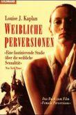 Weibliche Perversionen