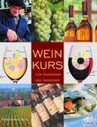 Weinkurs für Einsteiger und Genießer