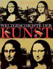 Weltgeschichte der Kunst