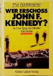 Wer erschoß John F. Kennedy?