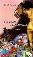 Wer wählt, wird Millionär