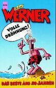 Werner, Volle Dröhnung!