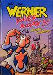 Werner, Volles Rooäää!!!