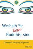 Weshalb Sie kein Buddhist sind