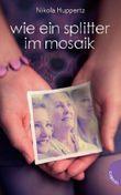 Wie ein Splitter im Mosaik