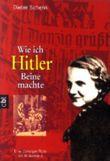 Wie ich Hitler Beine machte