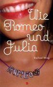 Wie Romeo und Julia