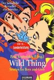 Wild Thing /Sex-Tips for Boys and Girls