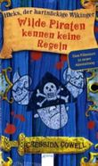 Wilde Piraten kennen keine Regeln