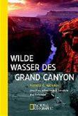 Wilde Wasser des Grand Canyon