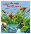 Willst du mein Freund sein?