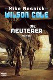 Wilson Cole - Die Meuterer