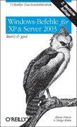 Windows Befehle in Vista & Serer 2003- kurz & gut
