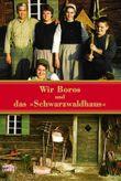 Wir Boros und das 'Schwarzwaldhaus'
