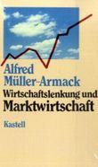 Wirtschaftslenkung und Marktwirtschaft