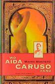 Wo Aida Caruso fand