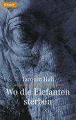 Wo die Elefanten sterben