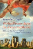 Wo hat Prometheus das Feuer versteckt