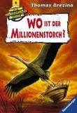 Die Knickerbocker-Bande: Wo ist der Millionenstorch?