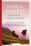 Wo mein Herz wohnt/ Entscheidung in Cornwall